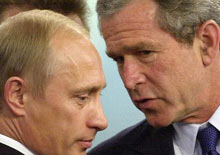 Bush and Putin in conflict?