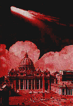 Wormwood hovers above Vatican City - Copyright 1994-2003 Michael McClellan